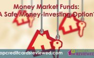 money-market-funds-a-safe-money-investing-option