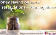 money-saving-on-hotel-reservations-planing-ahead