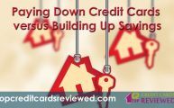 paying-down-credit-cards-versus-building-up-savings