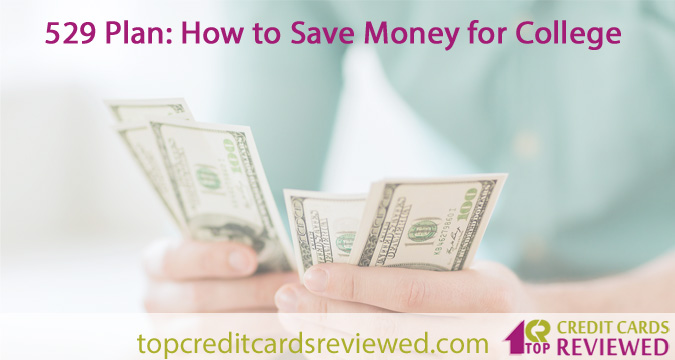 529 Plan How to Save Money for College