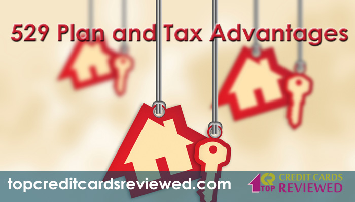 529 Plan and Tax Advantages