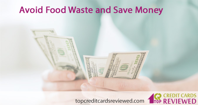 Avoid Food Waste and Save Money