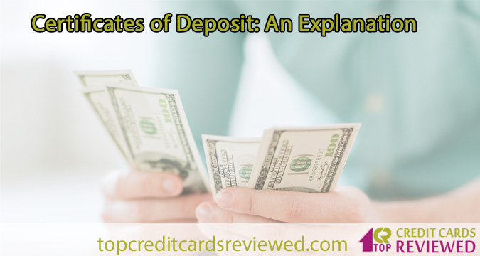 Certificates of Deposit An Explanation