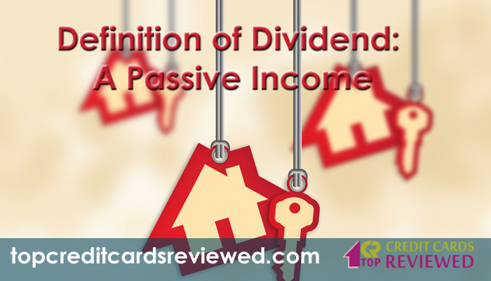 Definition of Dividend A Passive Income