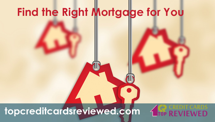 Find the Right Mortgage for You