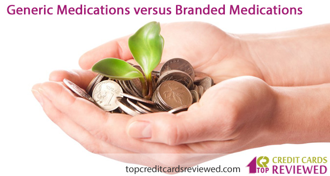 Generic Medications versus Branded Medications