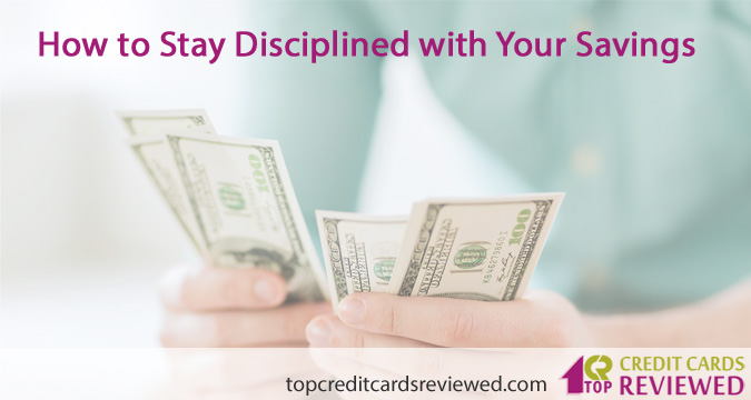 How to Stay Disciplined with Your Savings