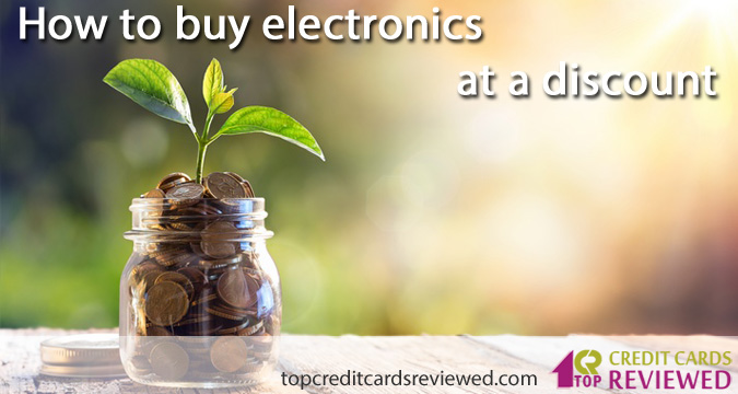 How to buy electronics at a discount