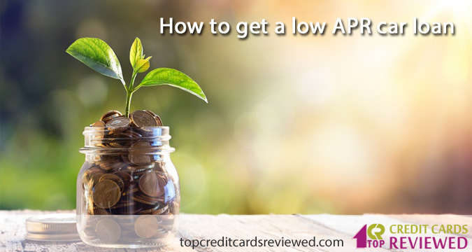 How to get a low APR car loan