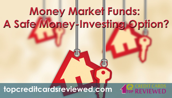 Money Market Funds A Safe Money Investing Option