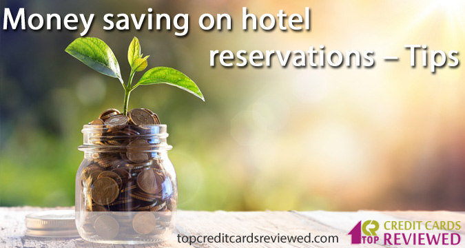 Money saving on hotel reservations – Tips