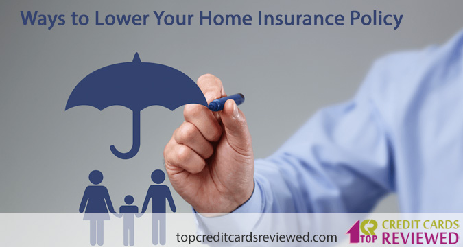 Ways to Lower Your Home Insurance Policy