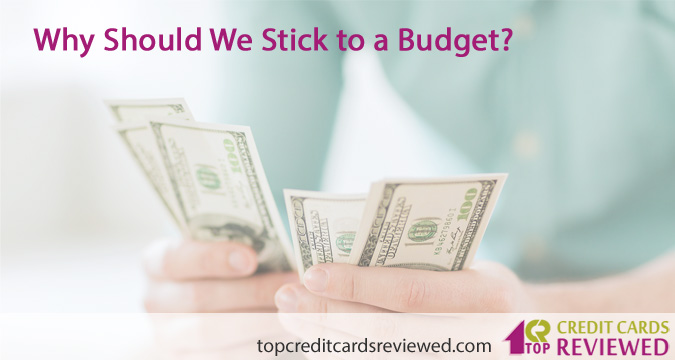 Why Should We Stick to a Budget