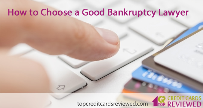How to Choose a Good Bankruptcy Lawyer