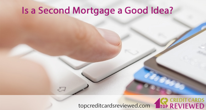 Is a Second Mortgage a Good Idea