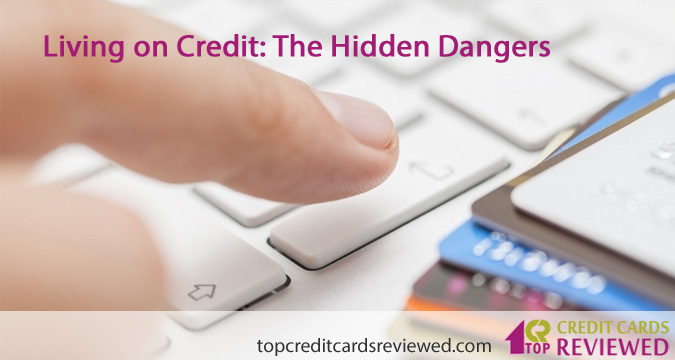 Living on Credit The Hidden Dangers
