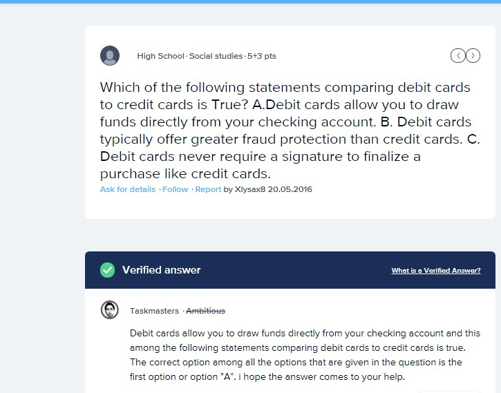 which of the following statements comparing debit cards to credit cards is true